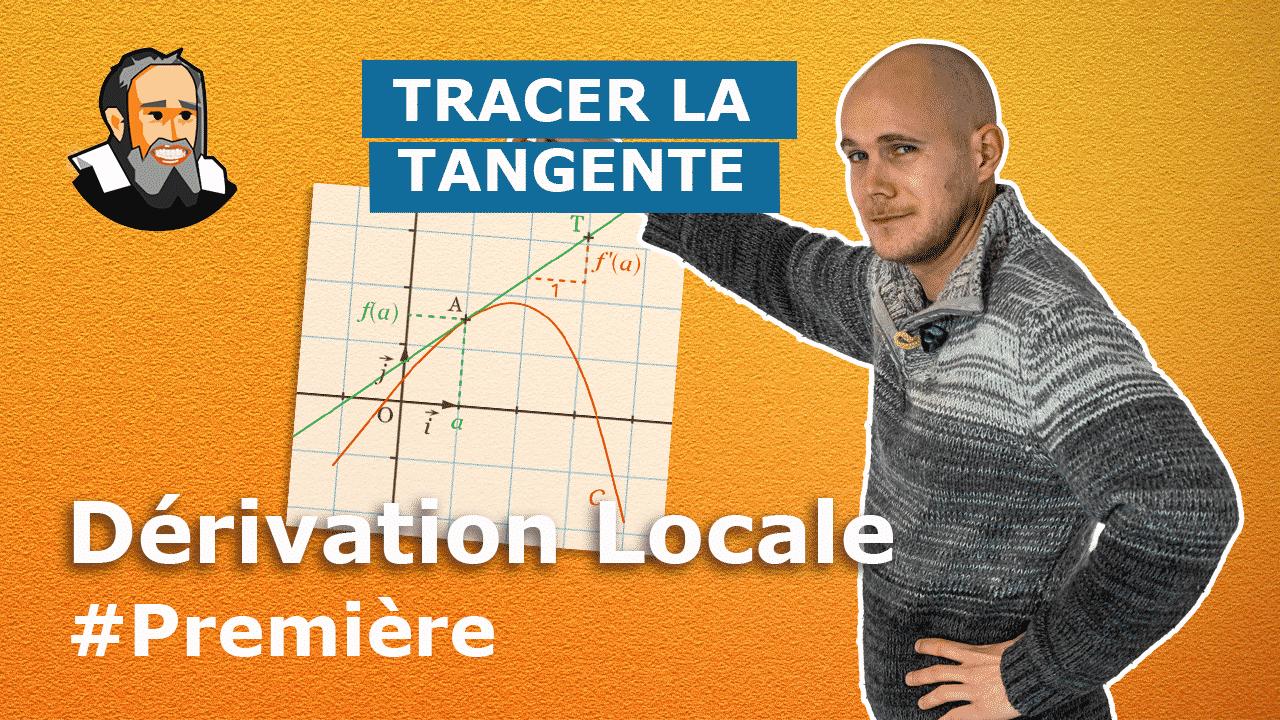 tracer tangente derive locale